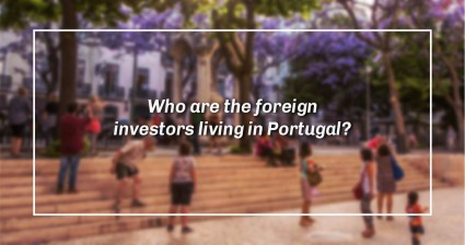 Who are the foreign investors living in Portugal?