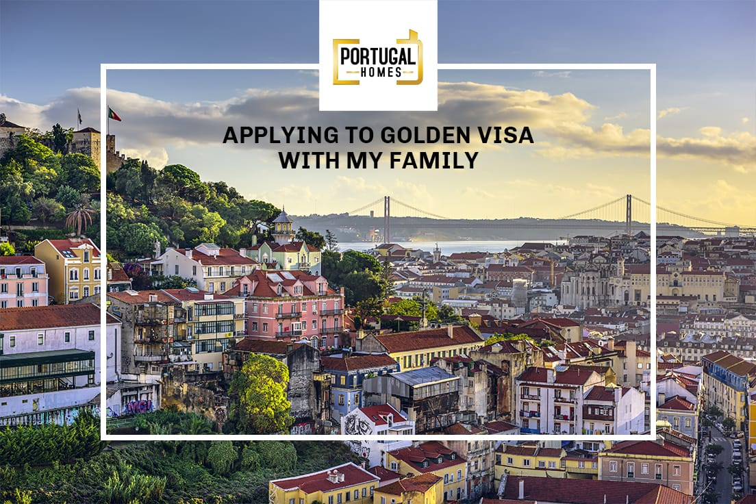 Applying to Golden Visa with my family