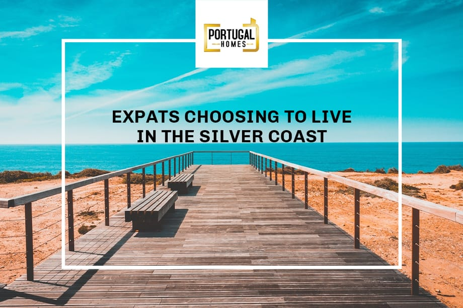 Why are expats choosing to live in the Silver Coast?