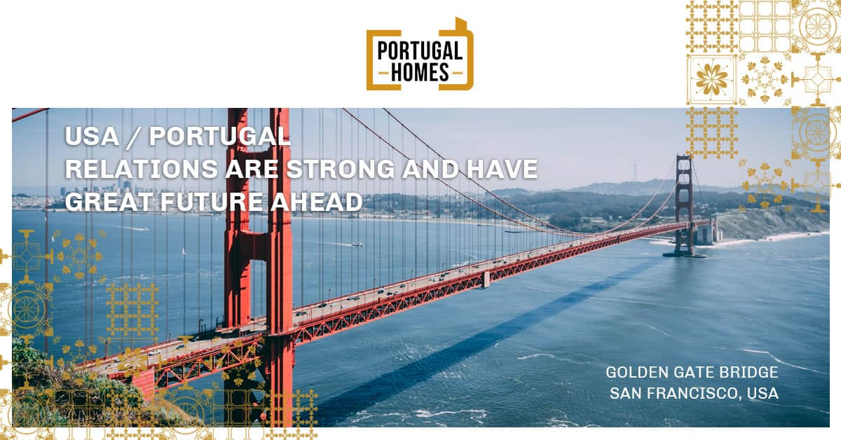 Portugal - USA relations are strong and have great future ahead