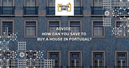 5 ways to save money to buy a house in Portugal?