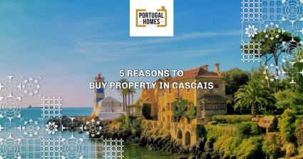 5 Reasons to Buy Property in Cascais