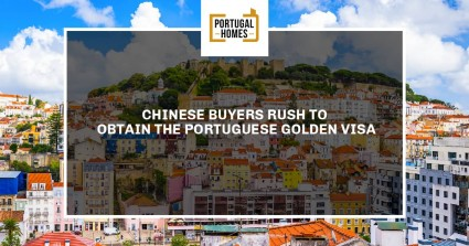 Chinese Buyers rush to obtain Portugal Golden Visa