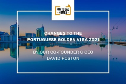 Changes to the Portuguese Golden Visa addressed by Portugal Homes' Co-Founder & CEO, David Poston