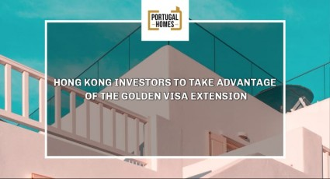 Hong Kong investors take advantage of the Portugal Golden Visa