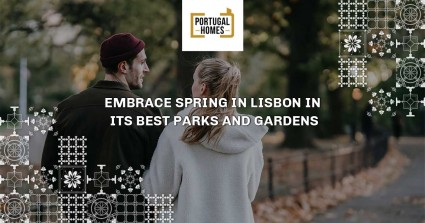 Embrace spring in Lisbon in its best parks and gardens