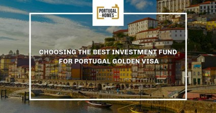 Choosing the best investment fund for Portugal Golden Visa
