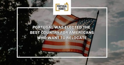 Portugal was elected the best country for Americans who want to relocate