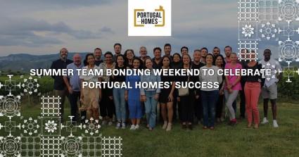 Summer team bonding weekend to celebrate Portugal Homes' success