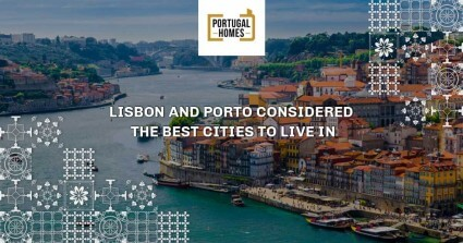 Lisbon and Porto are considered the best cities to live in